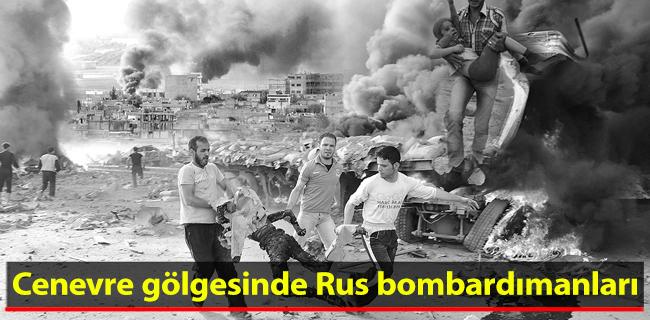 Cenevre g�lgesinde Rus bombard�manlar�