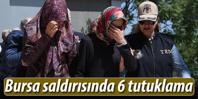 Bursa sald�r�s�nda 6 tutuklama