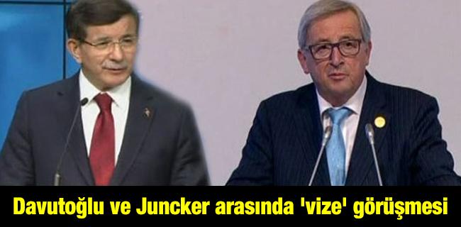 Davuto�lu ve Juncker aras�nda `vize` g�r��mesi
