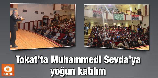 Tokat`ta Muhammedi Sevda`ya yo�un kat�l�m