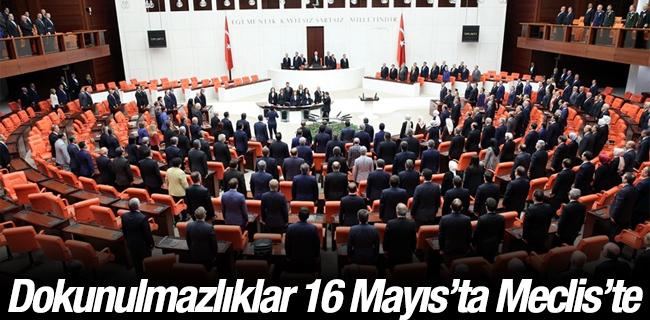 Dokunulmazl�klar 16 May�s`ta Meclis`te