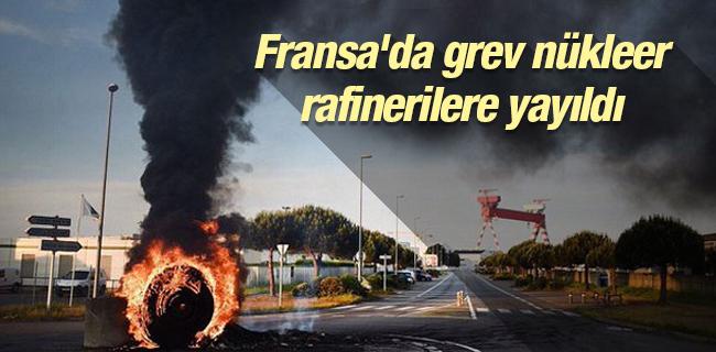 Fransa`da grev n�kleer rafinerilere yay�ld�