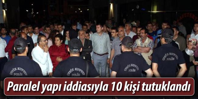Mersin`de paralel yap� iddias�yla 10 ki�i tutukland�