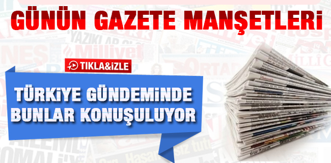 Gazete Man�etleri  / 21.10.2016