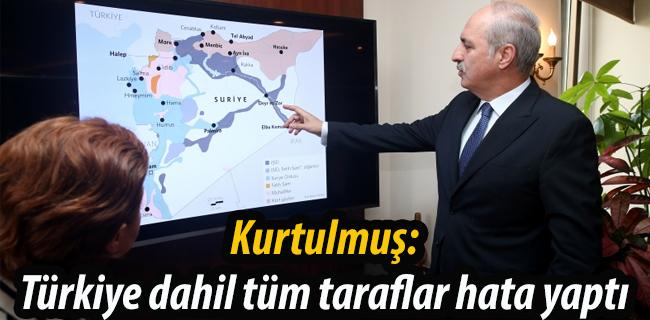 Kurtulmu�: T�rkiye dahil t�m taraflar hata yapt�
