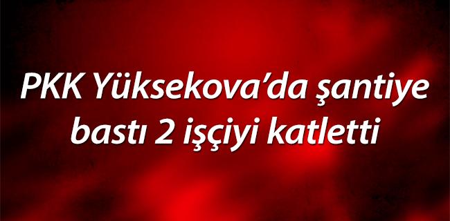PKK �antiye bast� 2 i��iyi katletti