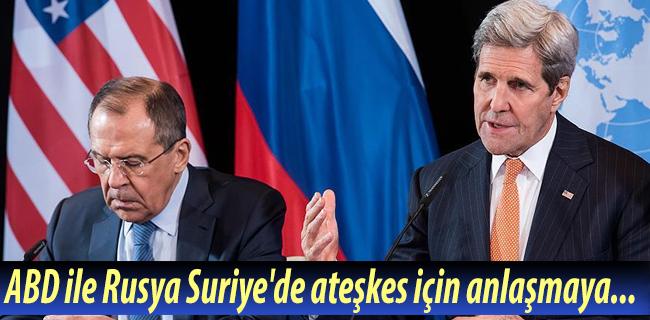 ABD ile Rusya Suriye`de ate�kes i�in anla�maya yak�n