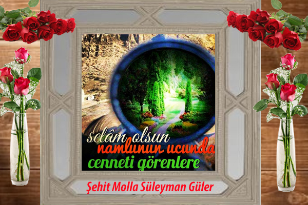 Şehid Molla Süleyman Güler
