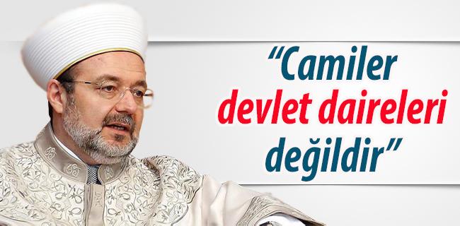 `Camiler namazdan sonra kapat�lacak devlet daireleri de�ildir`