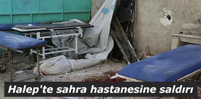 Halep`te sahra hastanesine sald�r�