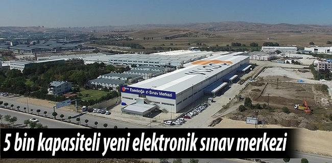 �SYM`den 5 bin kapasiteli yeni elektronik s�nav merkezi
