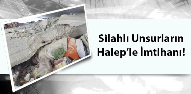 Silahlı Unsurların Halep'le İmtihanı