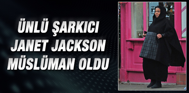 �nl� �ark�c� Janet Jackson M�sl�man oldu