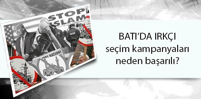BATI'DA IRKÇI seçim kampanyaları neden başarılı?