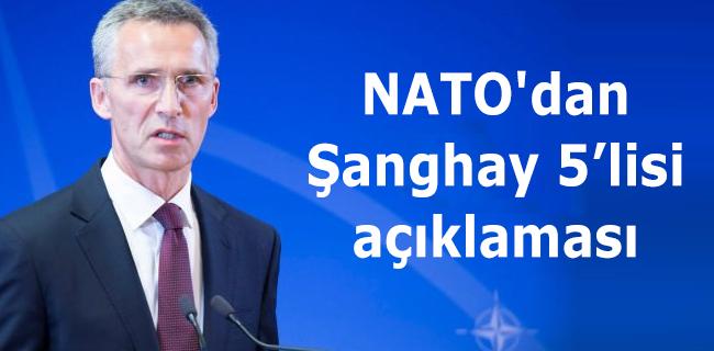 NATO'dan Şanghay 5'lisi açıklaması