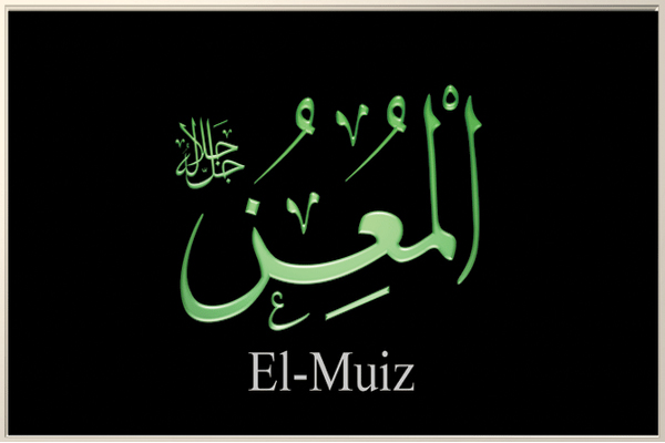 Esma'ul Hüsna: El Mu'iz