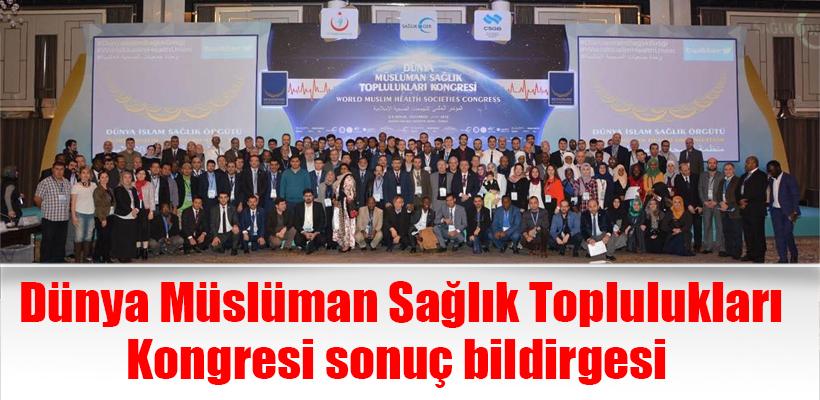 Dünya Müslüman Sağlık Toplulukları Kongresi sonuç bildirgesi