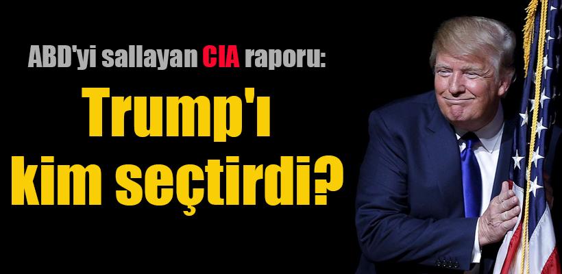 ABD`yi sallayan CIA raporu: Trump`ı Rusya seçtirdi