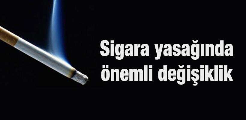 Sigara yasağında önemli değişiklik