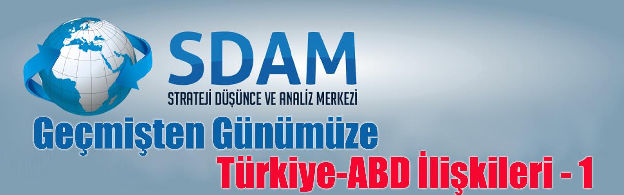 Geçmişten Günümüze Türkiye-ABD İlişkileri