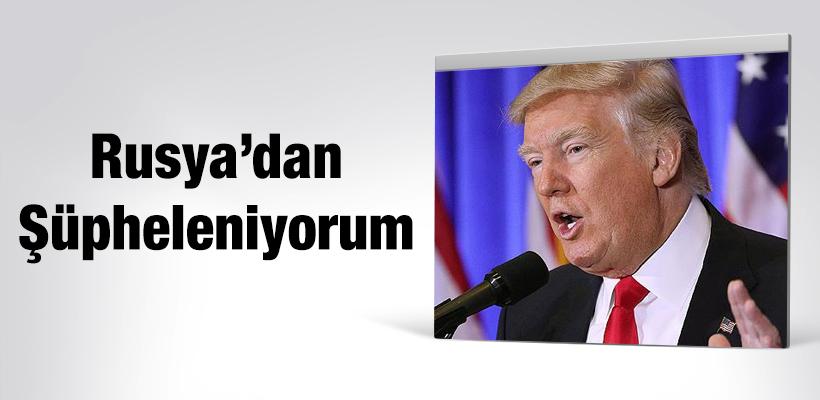Trump'tan Rusya'ya suçlama