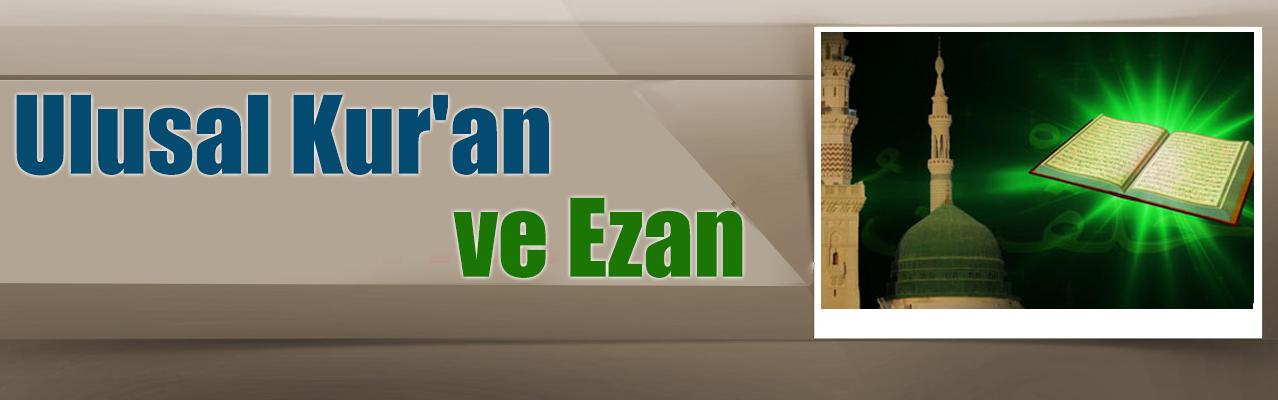 Ulusal Kur`an ve Ezan