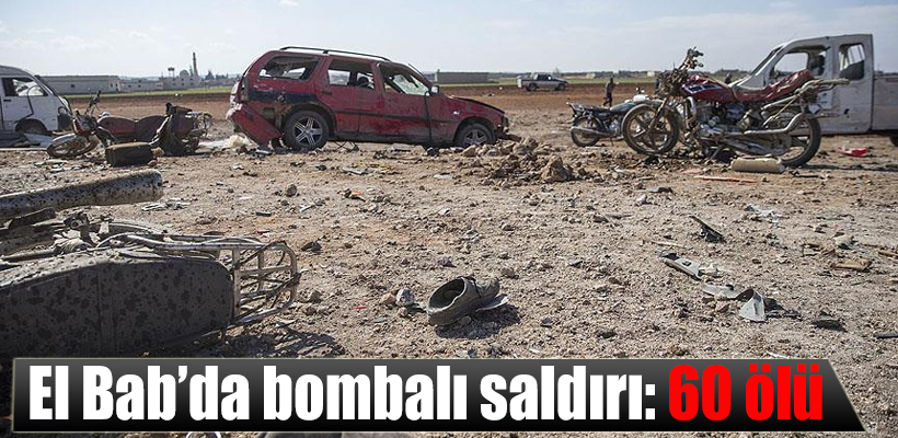 El Bab`da bombalı saldırı: 60 ölü