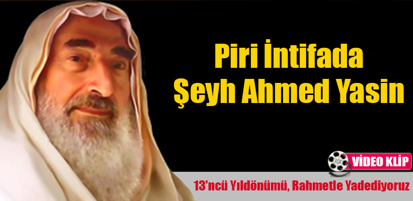 Piri İntifada Şeyh Ahmed Yasin