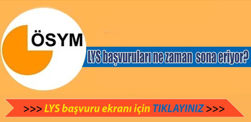 LYS başvuruları 17 Nisan'da sona eriyor