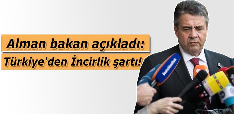 Alman bakan açıkladı: Türkiye'den İncirlik şartı!
