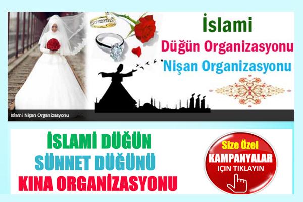 İslam'la Nurlanmış Evliliklere Özel Organizasyonlar!