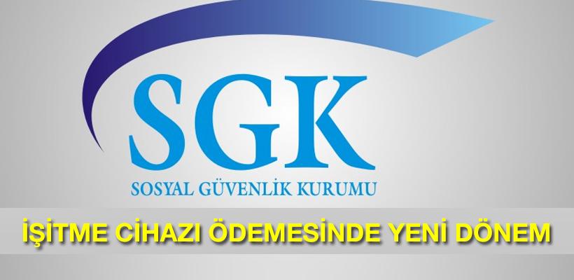SGK işitme cihazılarında yeni dönem başlattı