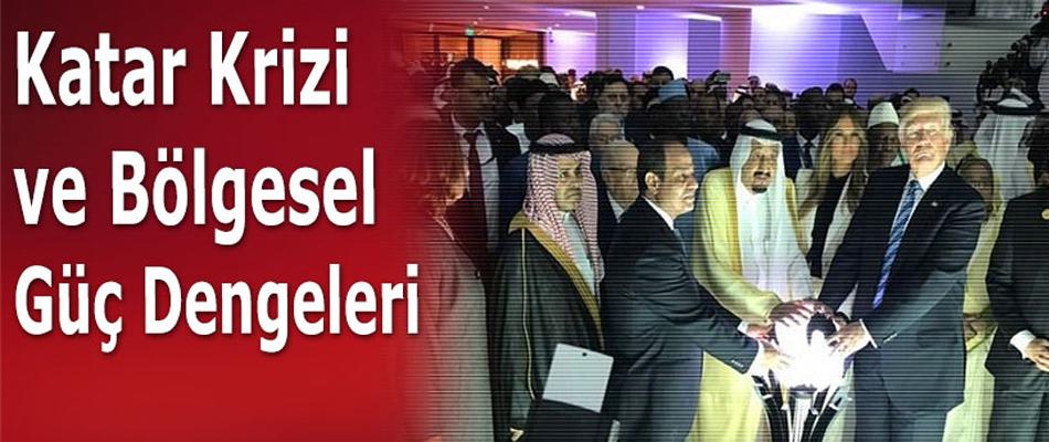 Katar Krizi ve Bölgesel Güç Dengeleri