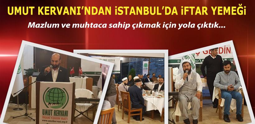 Umut Kervanı Vakfın'dan İstanbul'da iftar yemeği