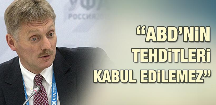 Rusya: ABD`nin tehditleri kabul edilemez