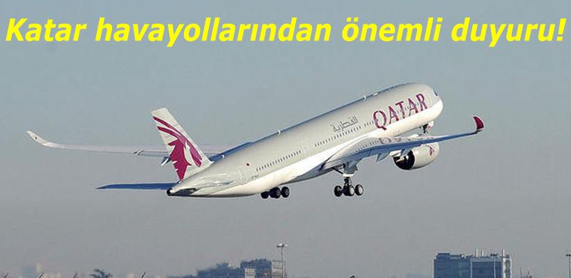 Katar havayollarından önemli duyuru!