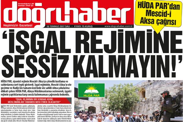 HÜDA PAR`dan Mescid-i Aksa çağrısı'İŞGAL REJİMİNE SESSİZ KALMAYIN
