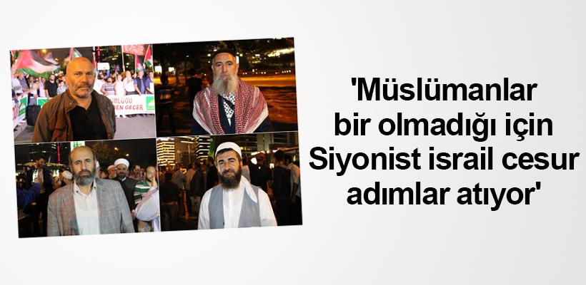 Müslümanlar bir olmadığı için Siyonist israil cesur adımlar atıyor