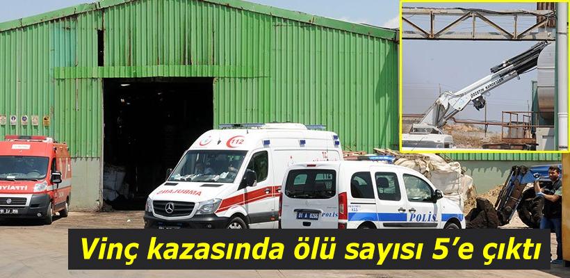 Adana`daki vinç kazasından ölü sayısı 5`e çıktı