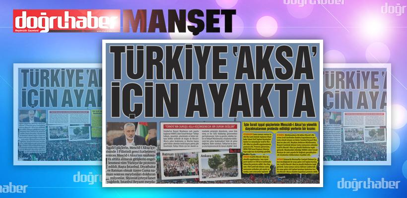 Türkiye 'Aksa` için Ayakta