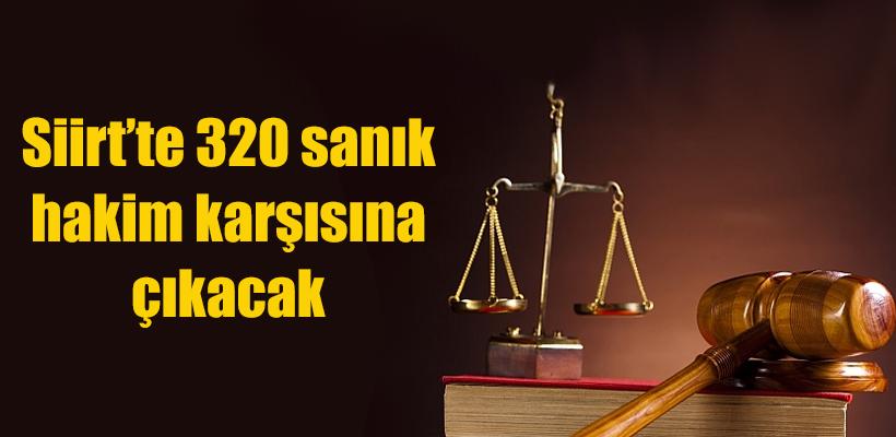 Siirt`teki FETÖ davasında 320 sanık hakim karşısına çıkacak