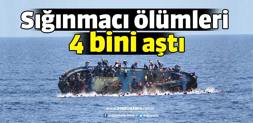 Sığınmacı ölümleri 4 bini aştı