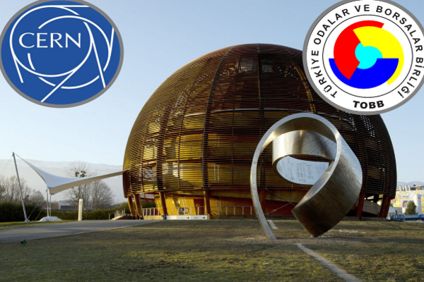 CERN'den TOBB'a önemli görev