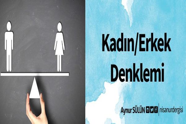 Kadın/Erkek Denklemi