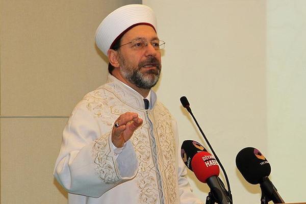 Diyanet İşleri Başkanı Erbaş'tan vahdet çağrısı