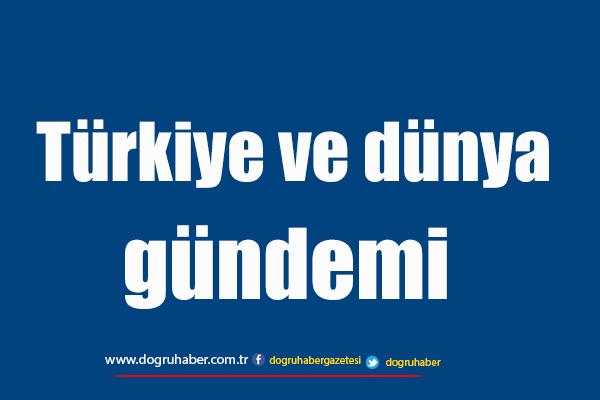 Türkiye ve dünya gündemi: 15. 11. 2017