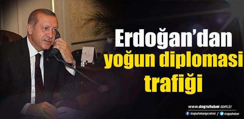 Cumhurbaşkanı Erdoğan`dan yoğun diplomasi trafiği