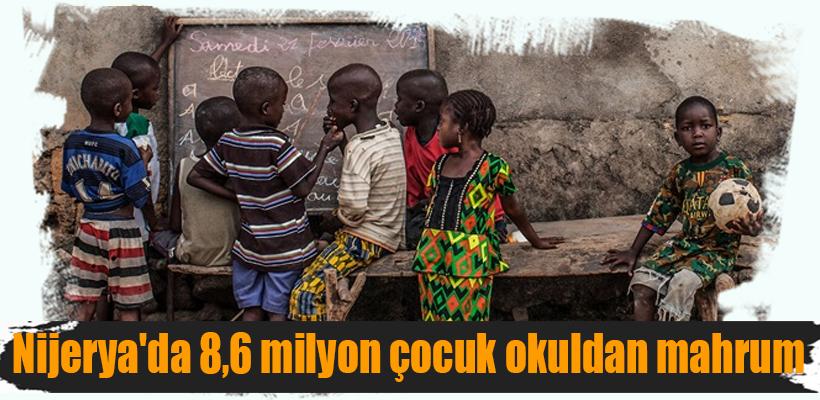 Nijerya`da 8,6 milyon çocuk okuldan mahrum