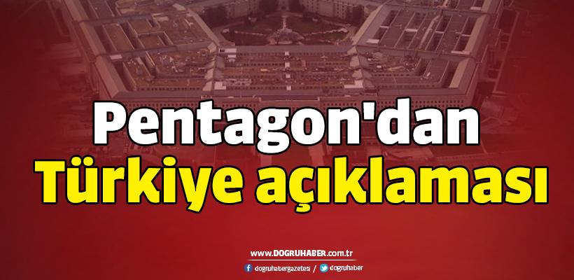 Pentagon`dan Türkiye açıklaması