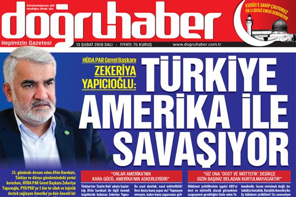 HÜDA PAR Gn Bşk. Yapıcıoğlu:  Türkiye Amerika ile savaşıyor